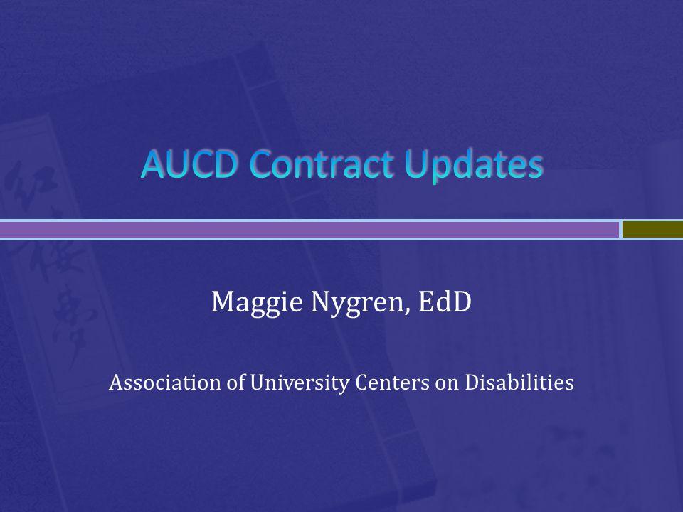 Maggie Nygren, EdD Association of University Centers on Disabilities