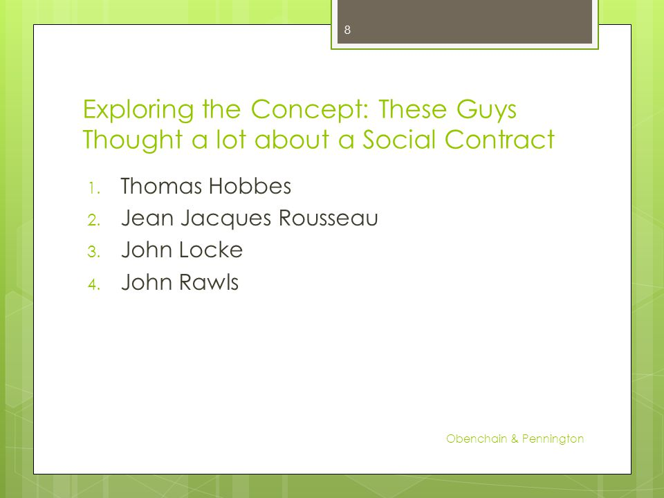 Exploring the Concept: These Guys Thought a lot about a Social Contract 1.