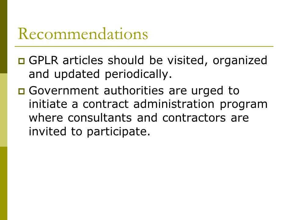 Recommendations GPLR articles should be visited, organized and updated periodically.