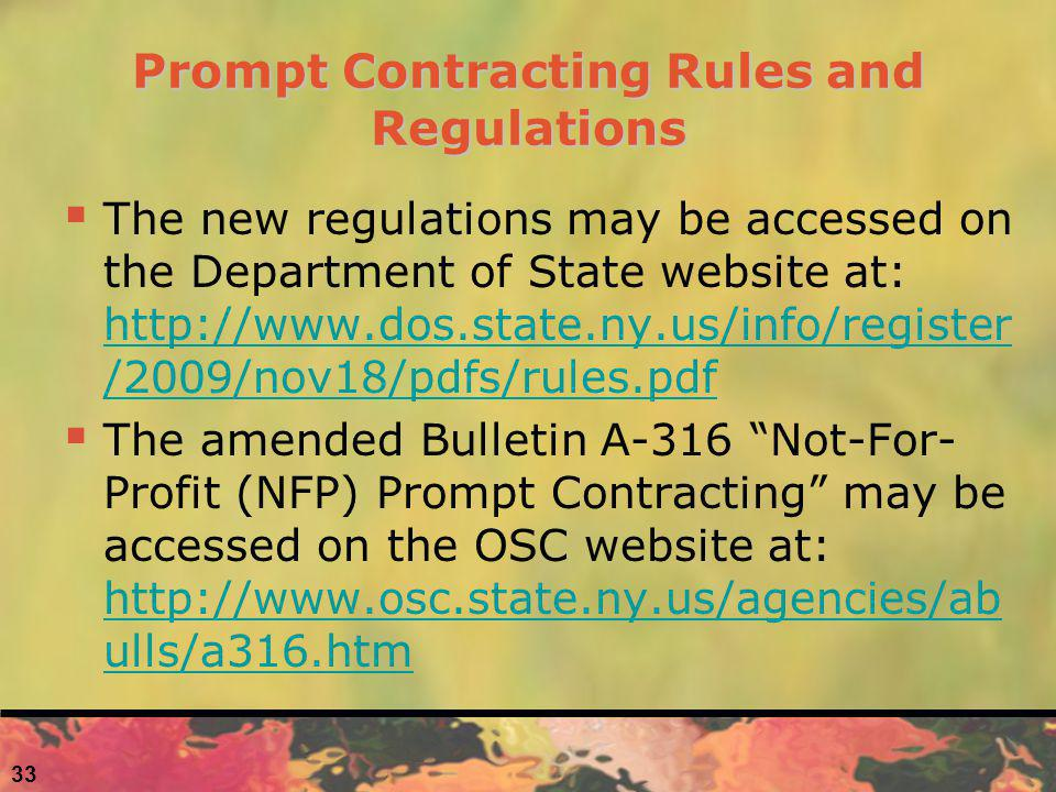 33 Prompt Contracting Rules and Regulations The new regulations may be accessed on the Department of State website at: http://www.dos.state.ny.us/info