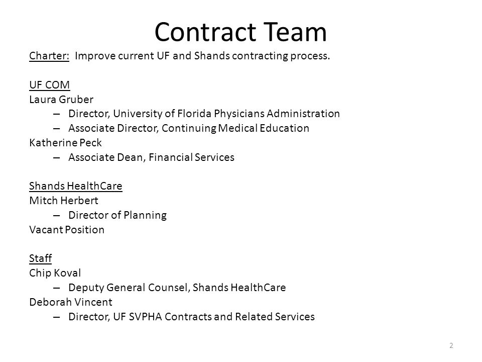 Contract Team Charter: Improve current UF and Shands contracting process.