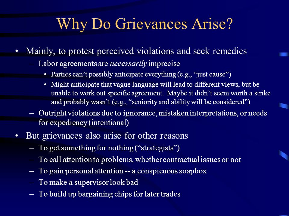 Grievances About What.