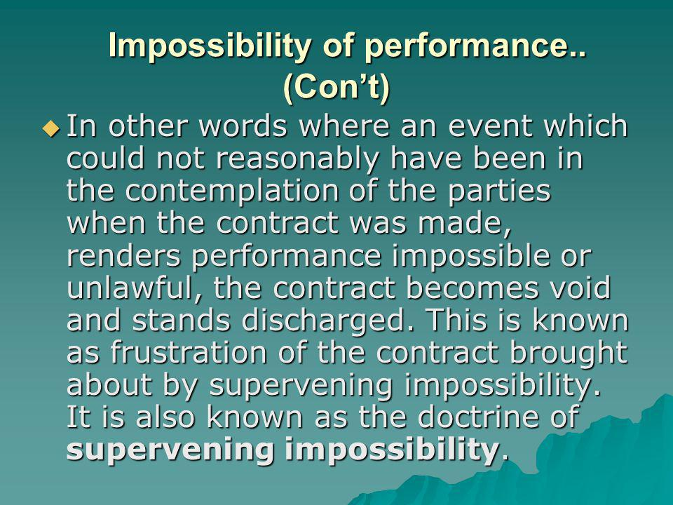 Impossibility of performance.. (Cont) Impossibility of performance..