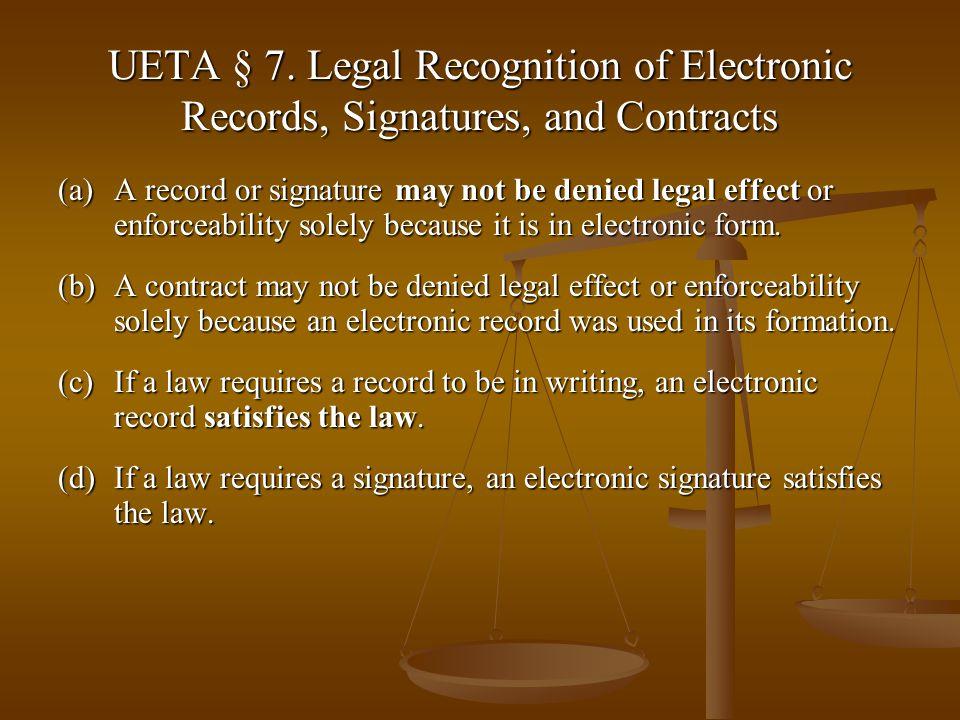 UETA § 7.