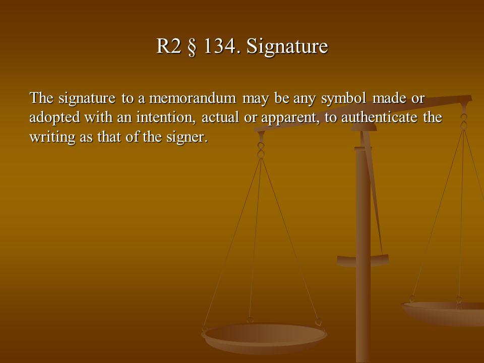 R2 § 134.