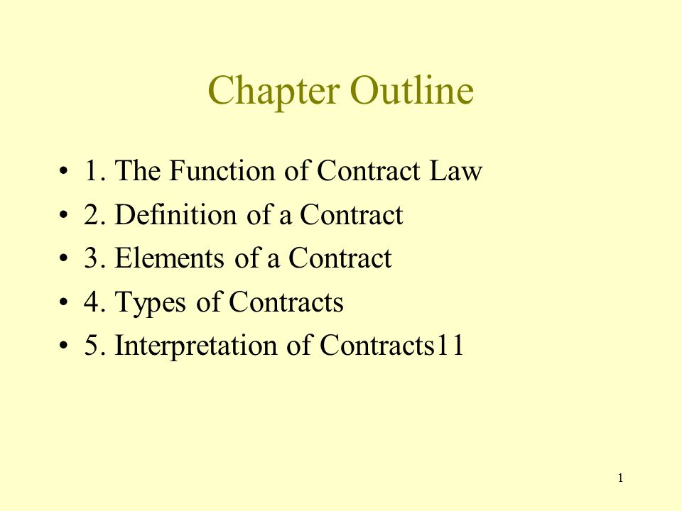 1 Chapter Outline 1. The Function of Contract Law 2.