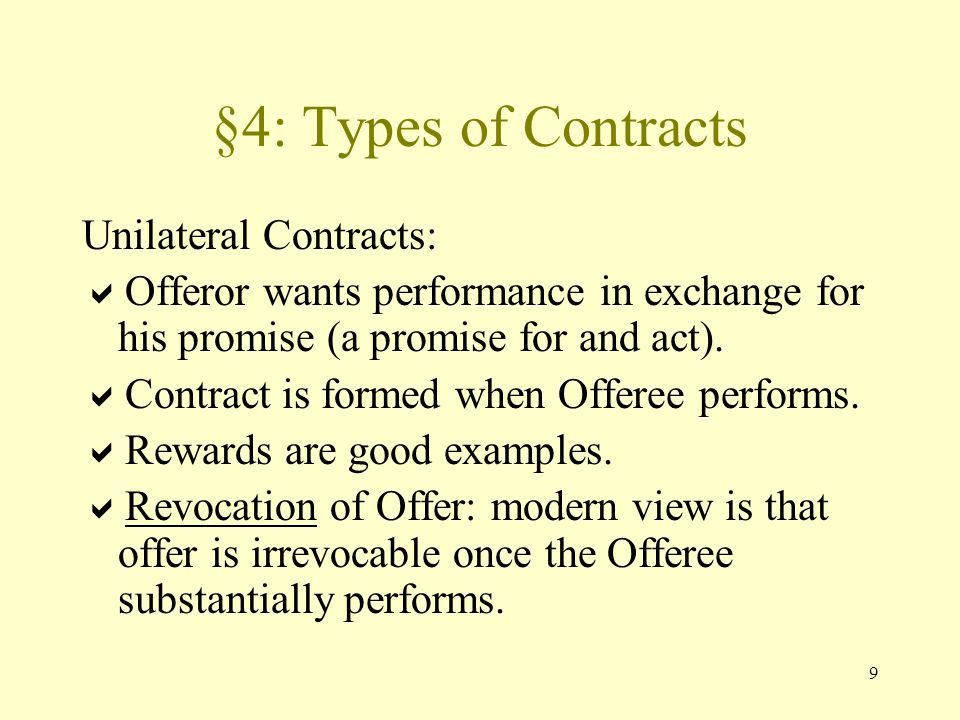 10 Types of Contracts Express v.Implied In Fact. –Express: Words (oral or written).
