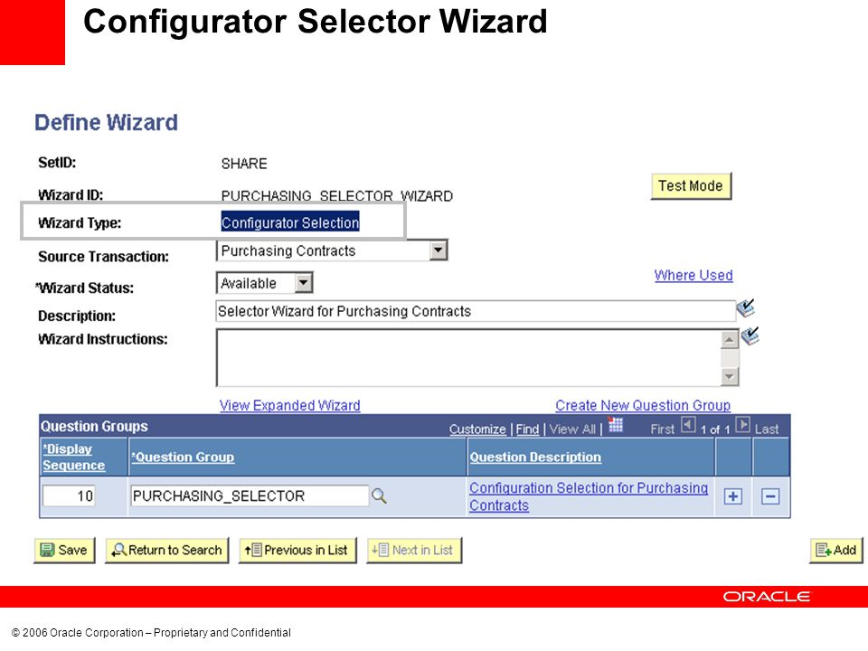 © 2006 Oracle Corporation – Proprietary and Confidential Configurator Selector Wizard