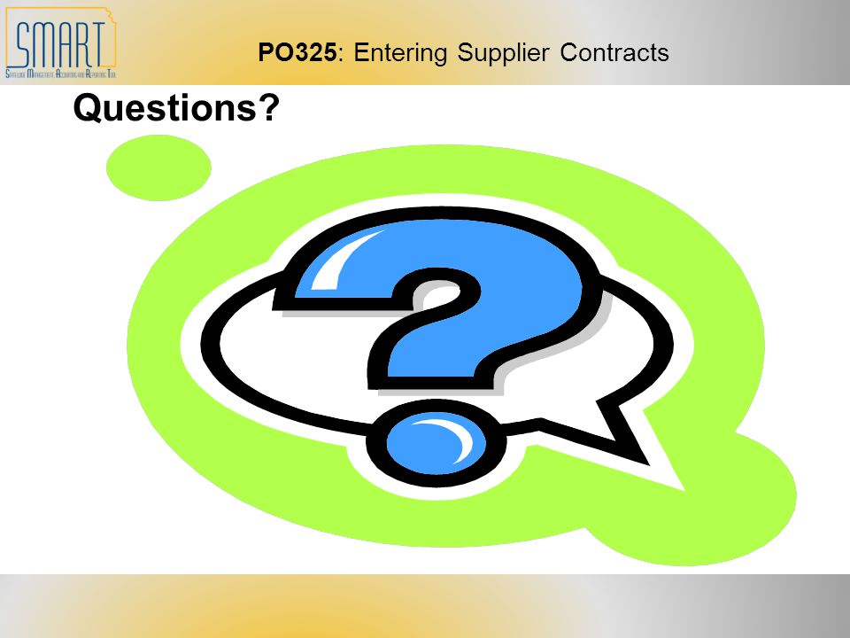 PO325: Entering Supplier Contracts Questions