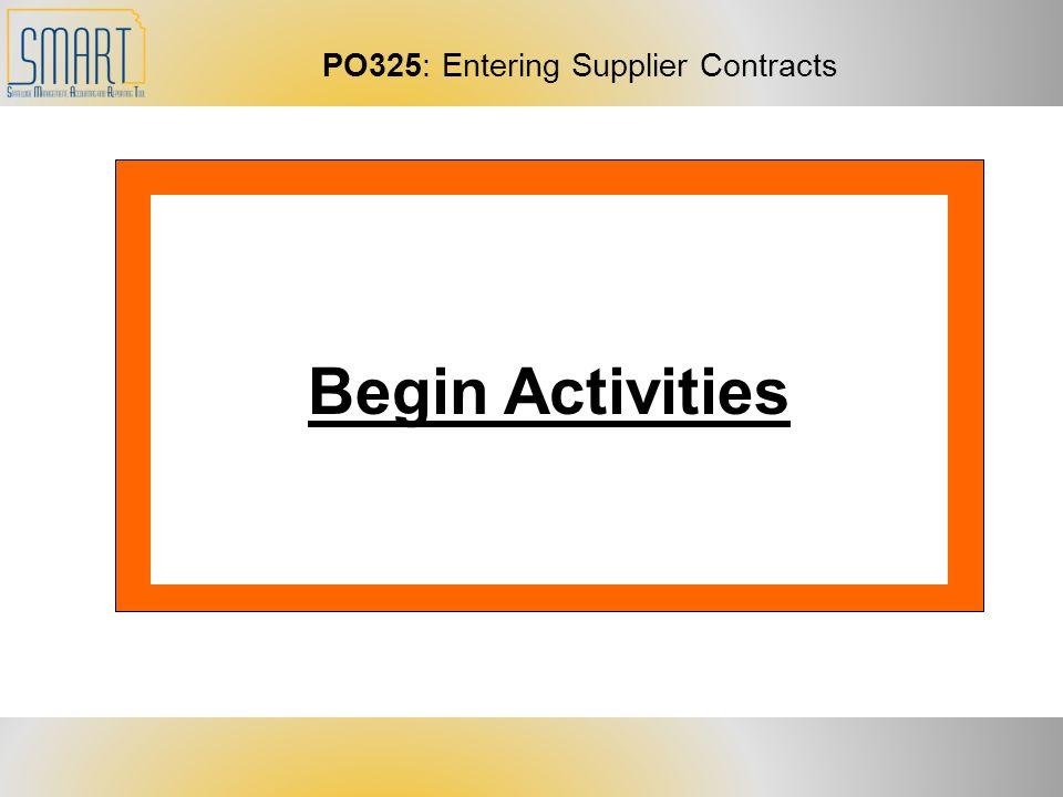 PO325: Entering Supplier Contracts Begin Activities