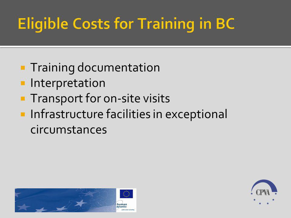 Training documentation Interpretation Transport for on-site visits Infrastructure facilities in exceptional circumstances