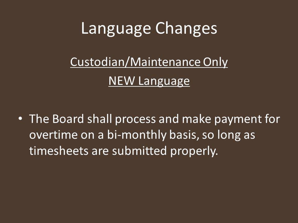 Language Changes Continued All Faculty, Staff, and Support Professionals Article XXVI, Para.