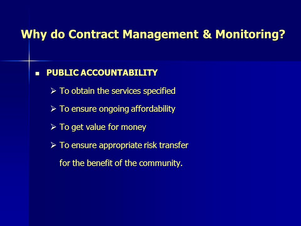 Why do Contract Management & Monitoring.