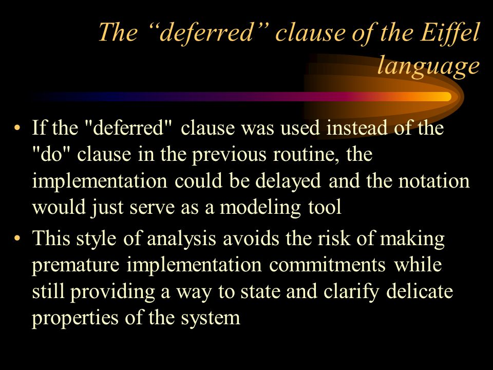 The deferred clause of the Eiffel language If the