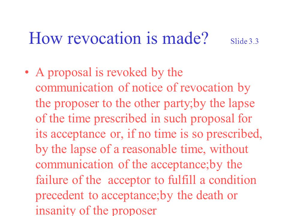 How revocation is made.