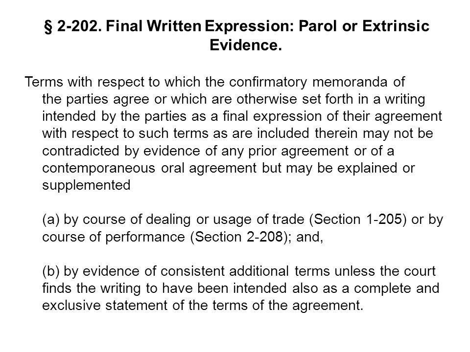 § 2-202. Final Written Expression: Parol or Extrinsic Evidence.