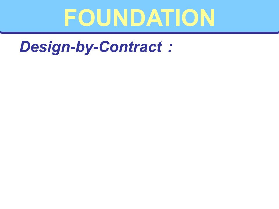 FOUNDATION Design-by-Contract :
