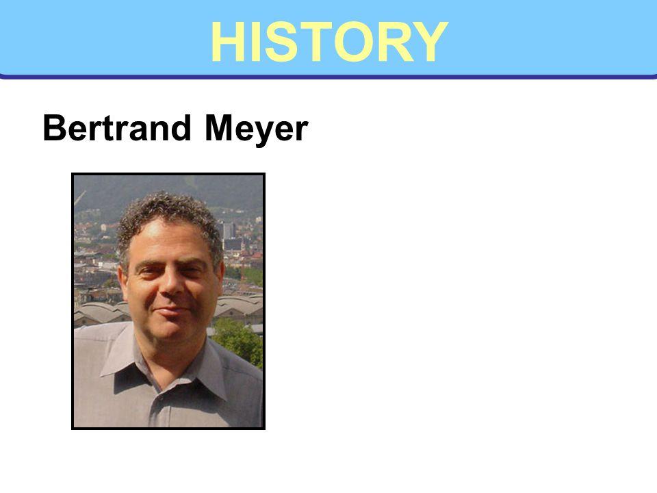 HISTORY Bertrand Meyer