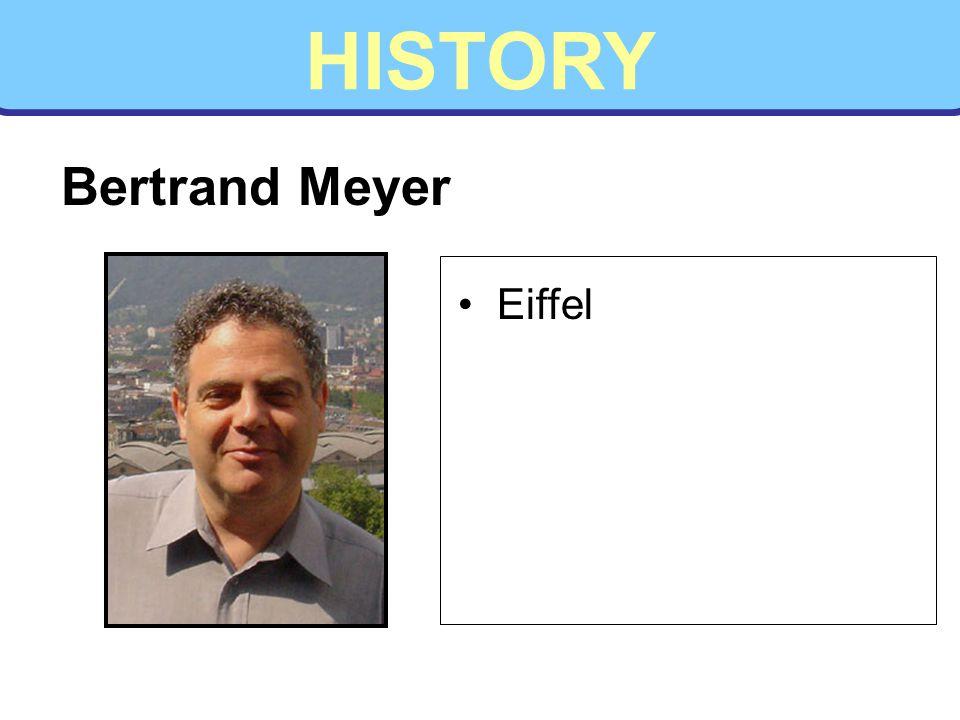 HISTORY Bertrand Meyer Eiffel