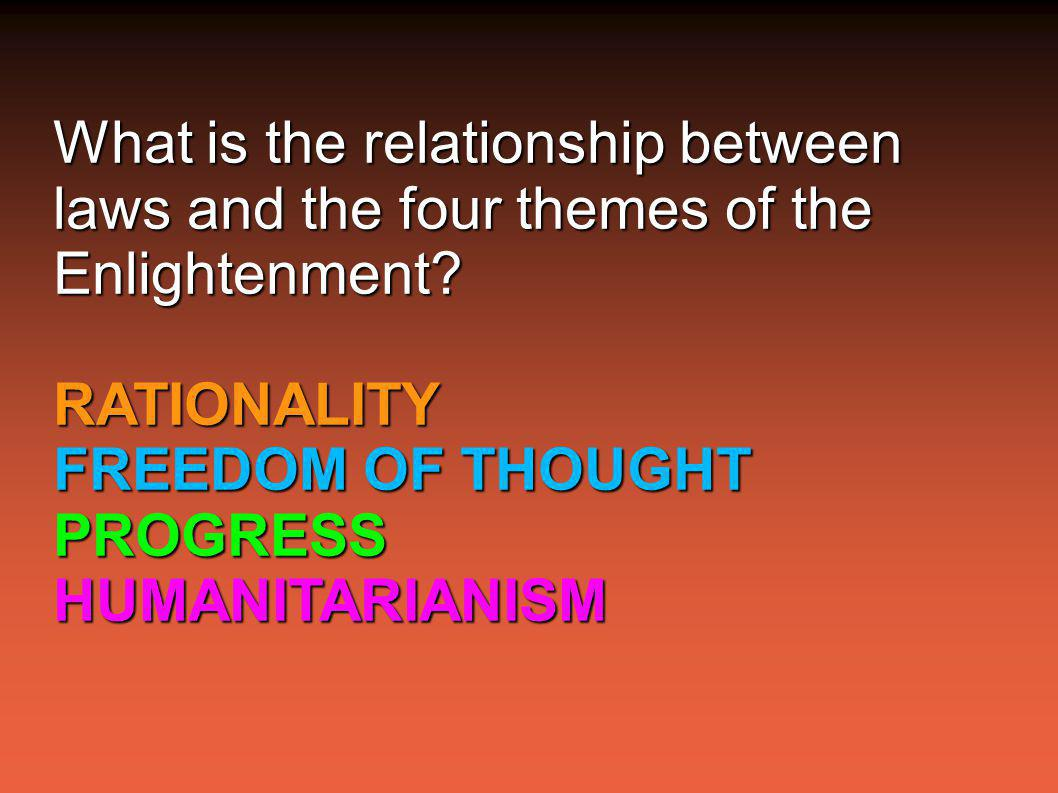 What is the relationship between laws and the four themes of the Enlightenment.