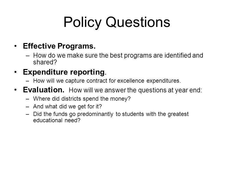 Policy Questions Effective Programs.