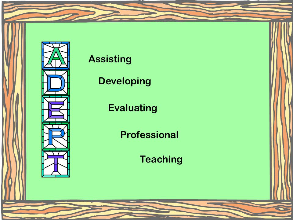 Assisting Developing Evaluating Professional Teaching