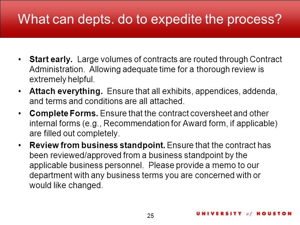 What can depts. do to expedite the process. Start early.