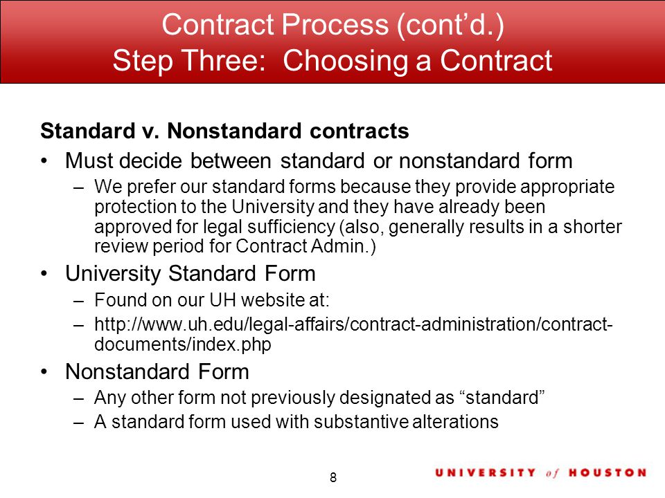 Contract Process (contd.) Step Three: Choosing a Contract Standard v.