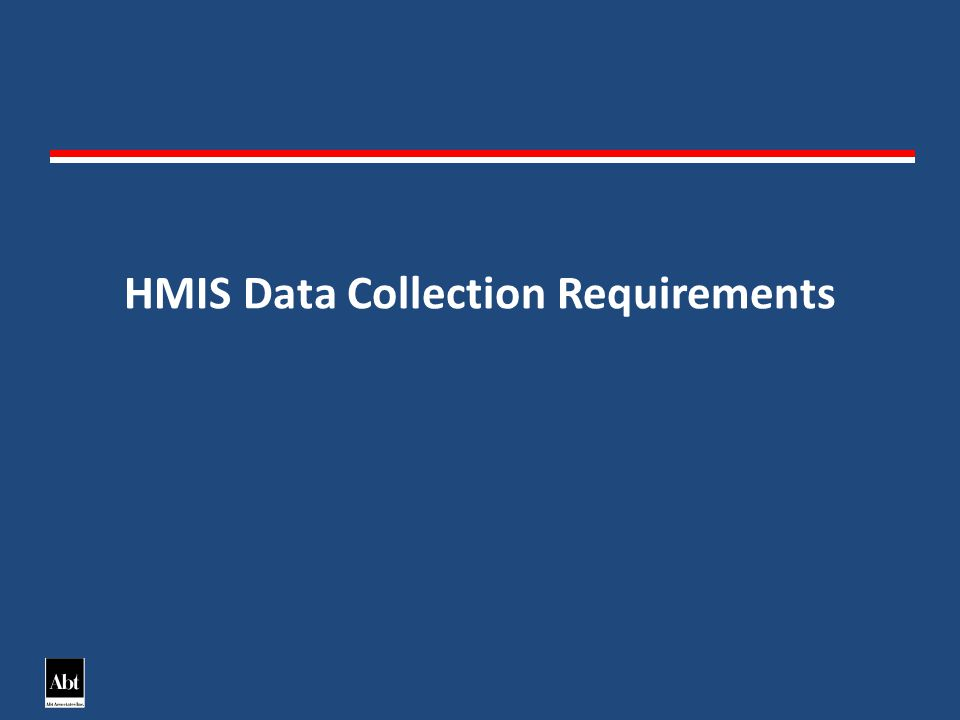 HMIS Data Collection Requirements