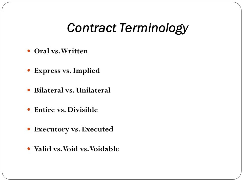 Contract Terminology Oral vs. Written Express vs.