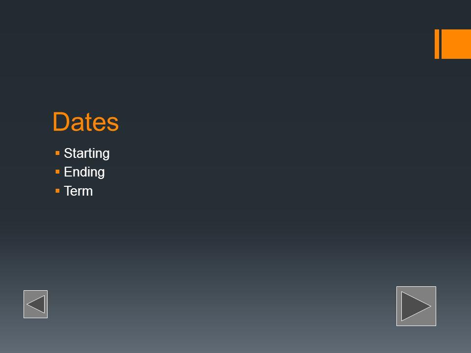 Dates Starting Ending Term