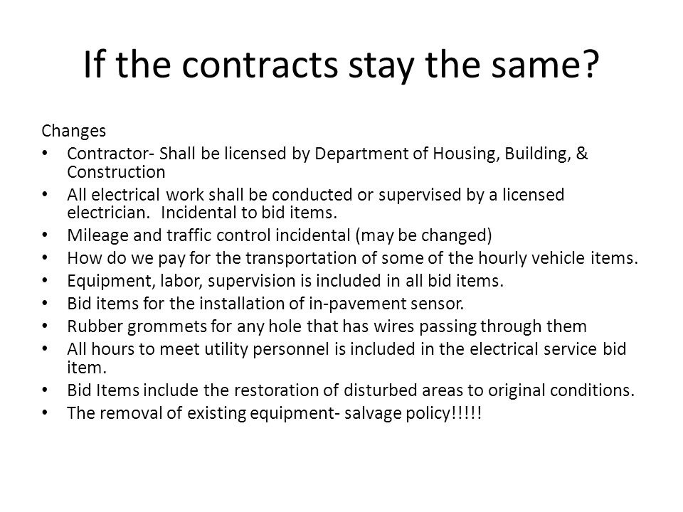 If the contracts stay the same.