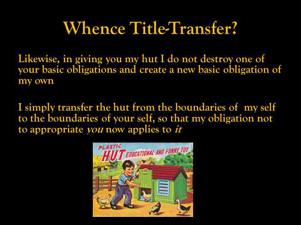 Whence Title-Transfer.