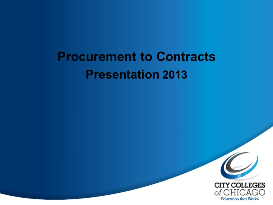 Procurement to Contracts Presentation 2013