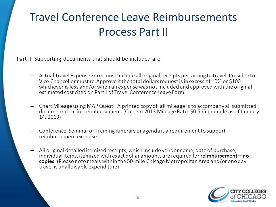 Travel Conference Leave Reimbursements Process Part II Part II: Supporting documents that should be included are: – Actual Travel Expense Form must in