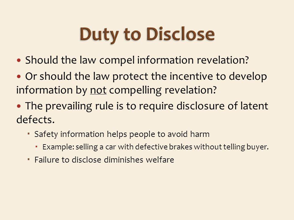 Should the law compel information revelation.