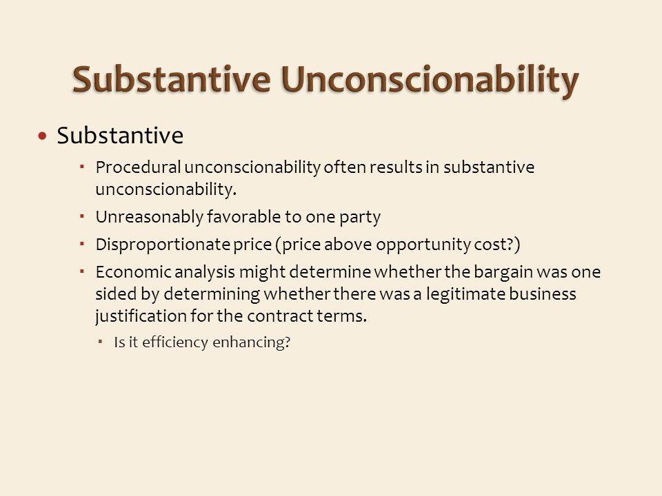 Substantive Procedural unconscionability often results in substantive unconscionability.