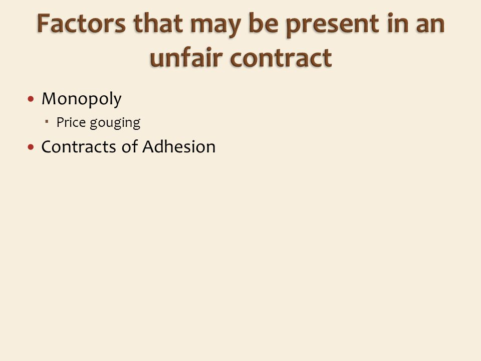 Monopoly Price gouging Contracts of Adhesion