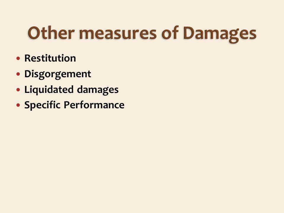 Restitution Disgorgement Liquidated damages Specific Performance