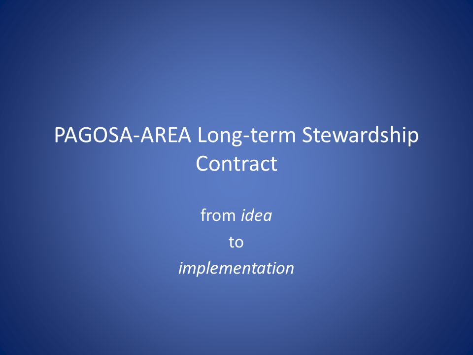 PAGOSA-AREA Long-term Stewardship Contract from idea to implementation