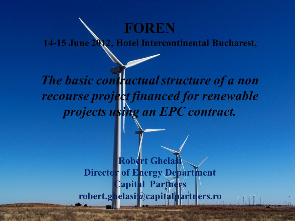The following diagram illustrates the basic contractual structure of a non recourse project financed wind farm project using an EPC contract.
