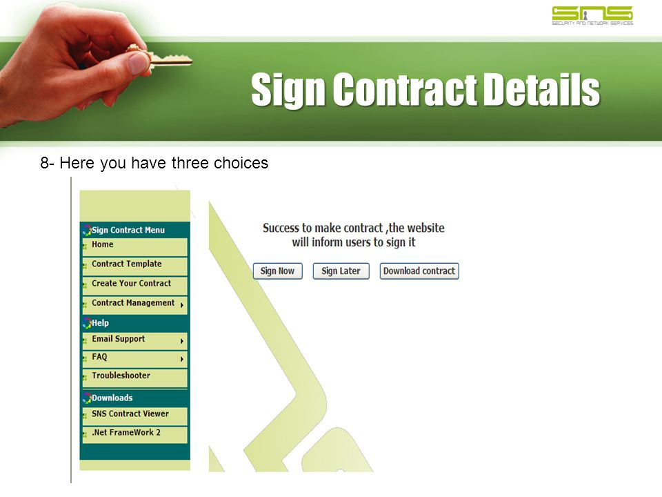 Sign Contract Details 8- Here you have three choices