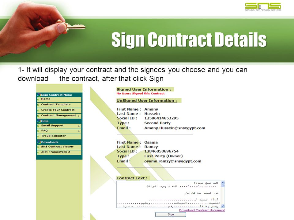 Sign Contract Details 1- It will display your contract and the signees you choose and you can download the contract, after that click Sign