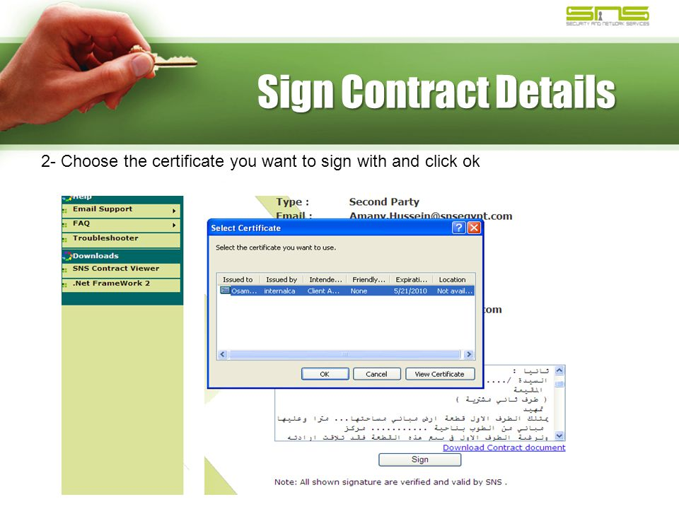 Sign Contract Details 2- Choose the certificate you want to sign with and click ok