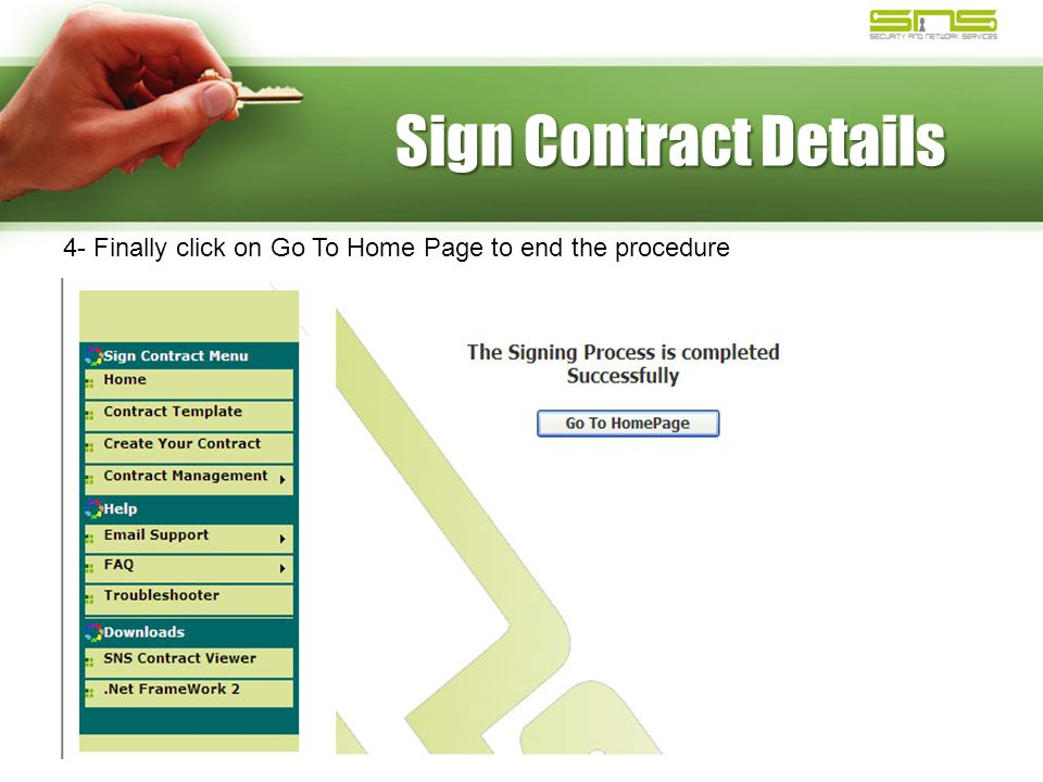 Sign Contract Details 4- Finally click on Go To Home Page to end the procedure
