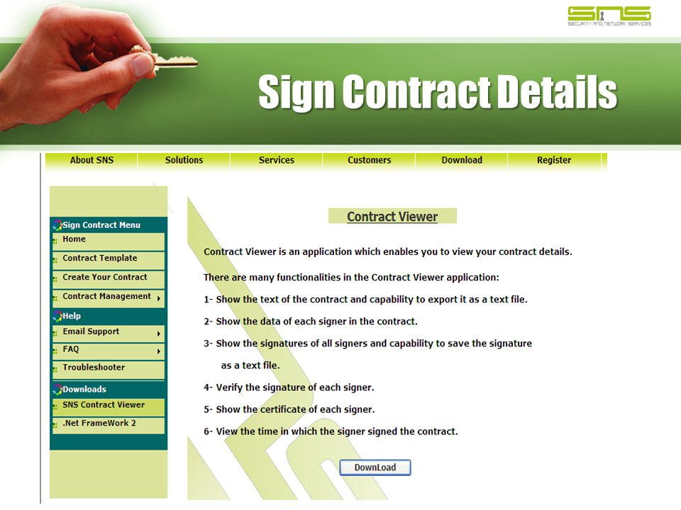 Sign Contract Details When all contract parties and witnesses sign the contract, the application creates an electronic copy that has the contract details.