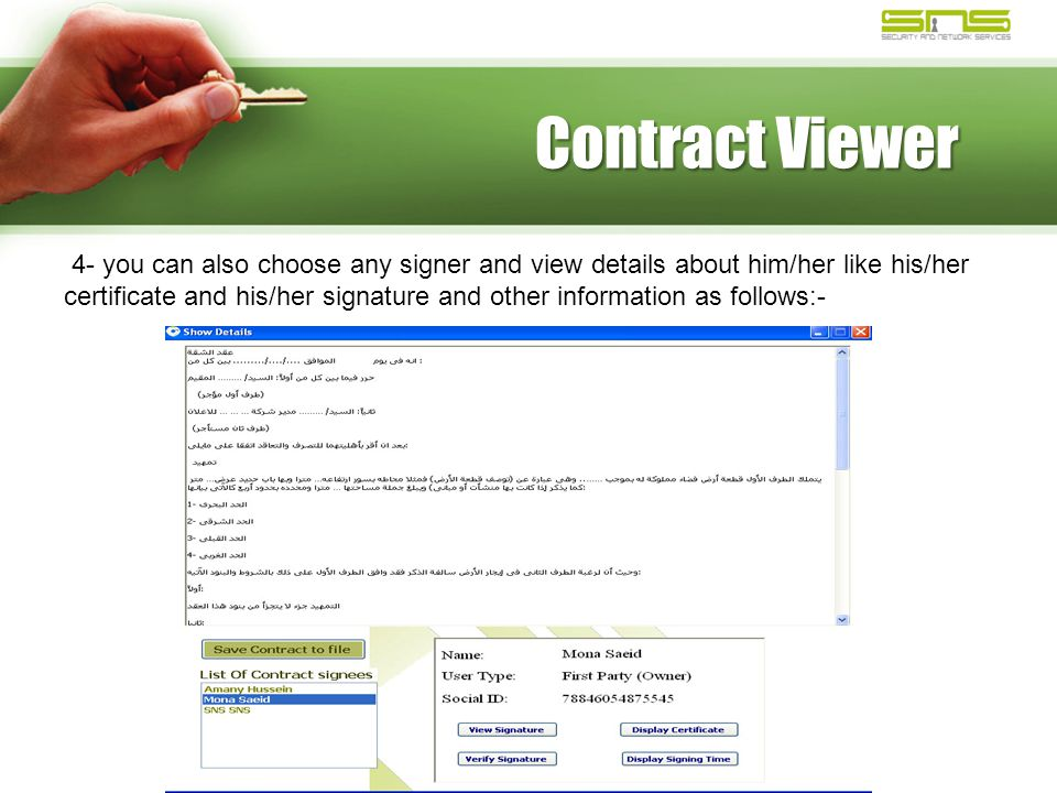 Contract Viewer 4- you can also choose any signer and view details about him/her like his/her certificate and his/her signature and other information as follows:-