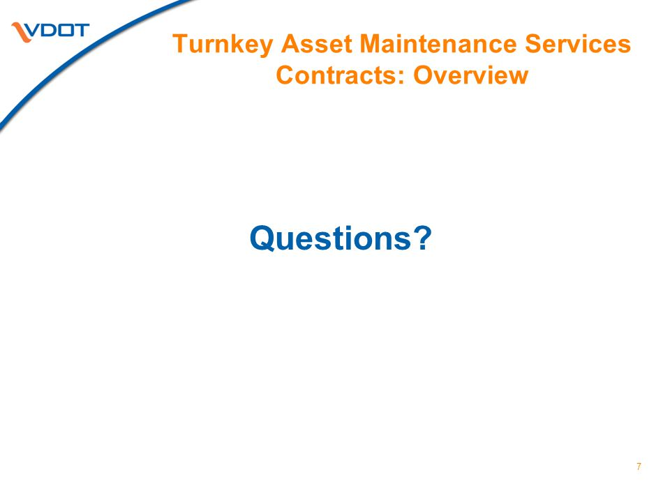 7 Turnkey Asset Maintenance Services Contracts: Overview Questions?