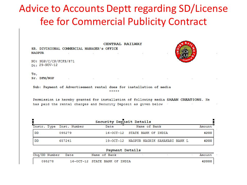 Advice to Accounts Deptt regarding SD/License fee for Commercial Publicity Contract