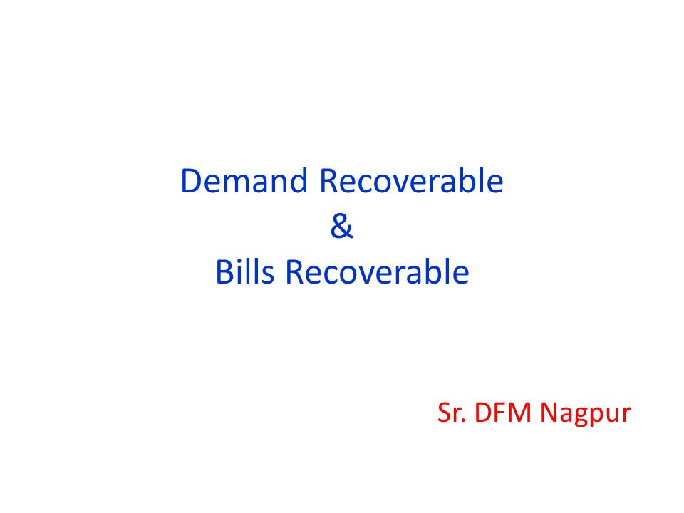 Demand Recoverable & Bills Recoverable Sr. DFM Nagpur